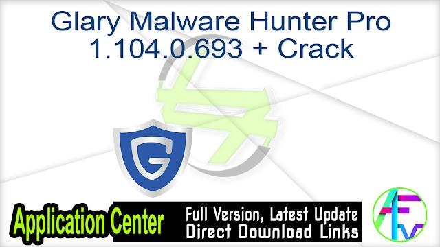 Glary Malware Hunter Pro Crack Registration Key